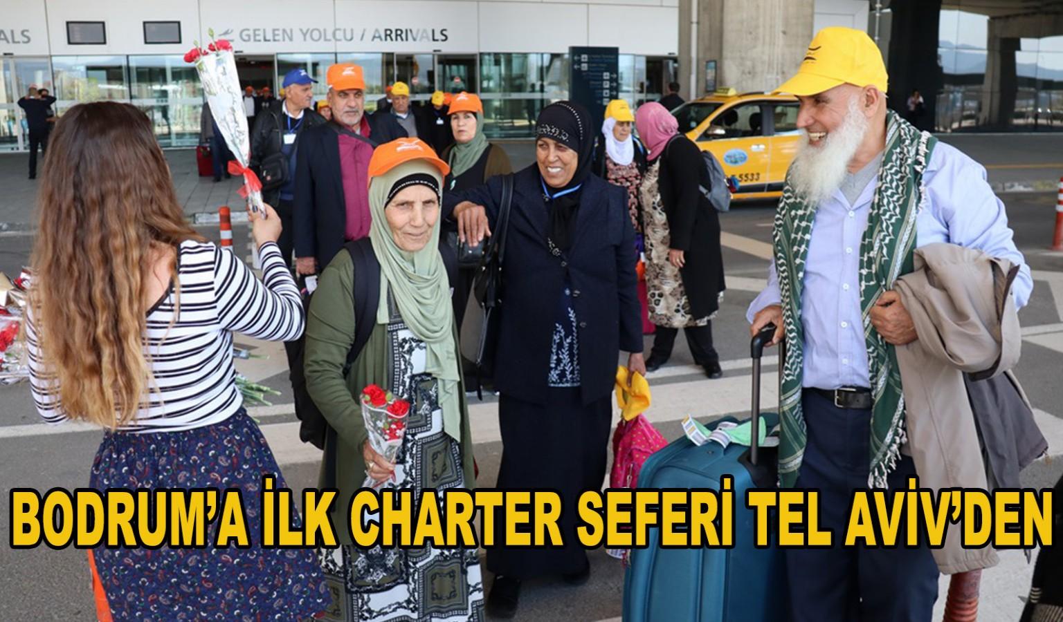 BODRUM'A İLK CHARTER SEFERİ TEL AVİV'DEN