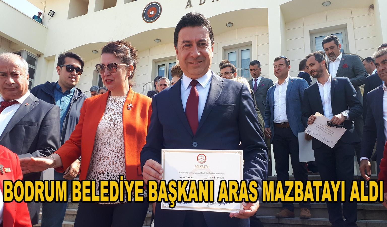 BODRUM BELEDİYE BAŞKANI ARAS MAZBATAYI ALDI