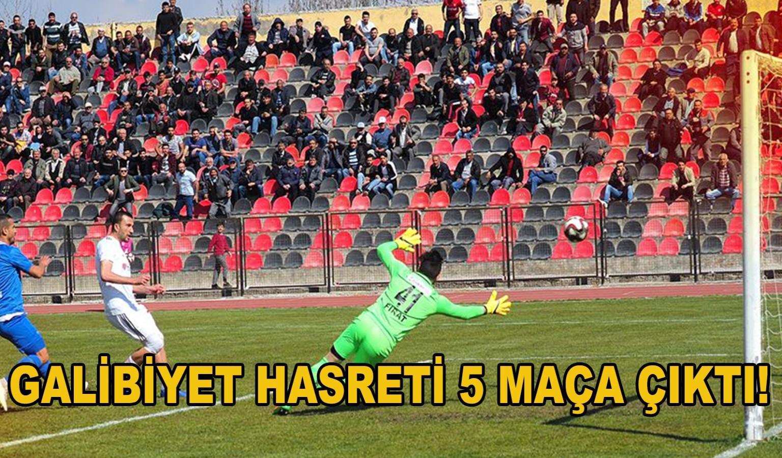GALİBİYET HASRETİ 5 MAÇA ÇIKTI!