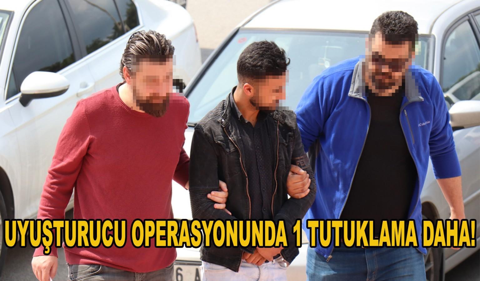 ZEHİR TACİRLERİNE OPERASYON ÜSTÜNE OPERASYON