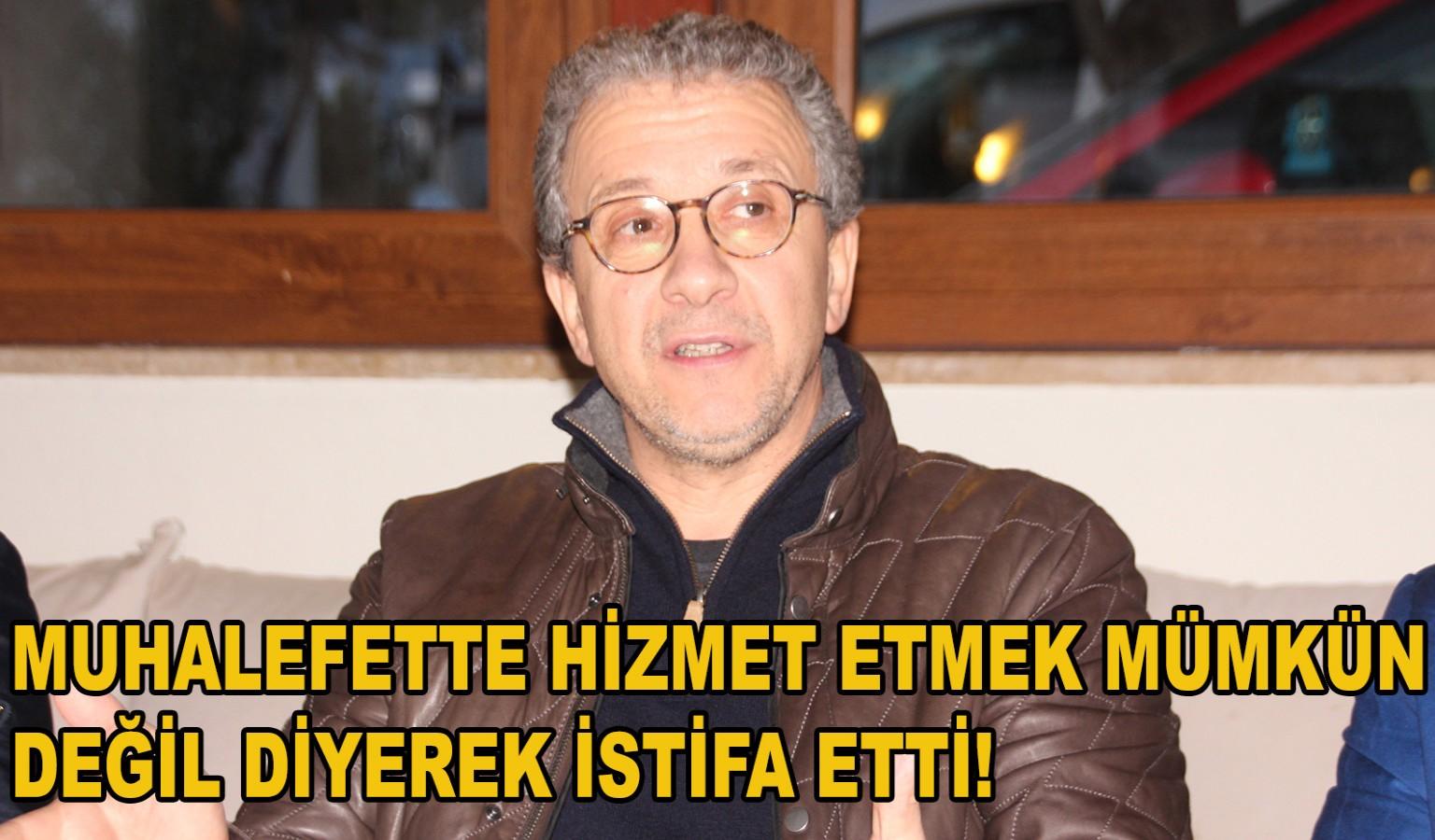 PAŞALI, MECLİS ÜYELİĞİNDEN İSTİFA ETTİ!