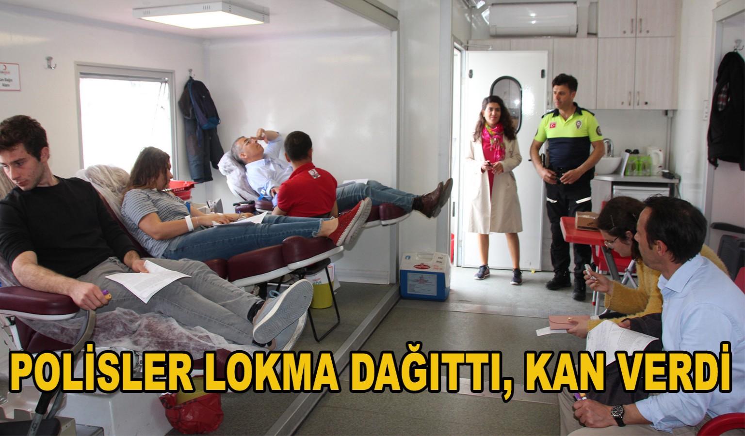 POLİSLER LOKMA DAĞITTI, KAN VERDİ