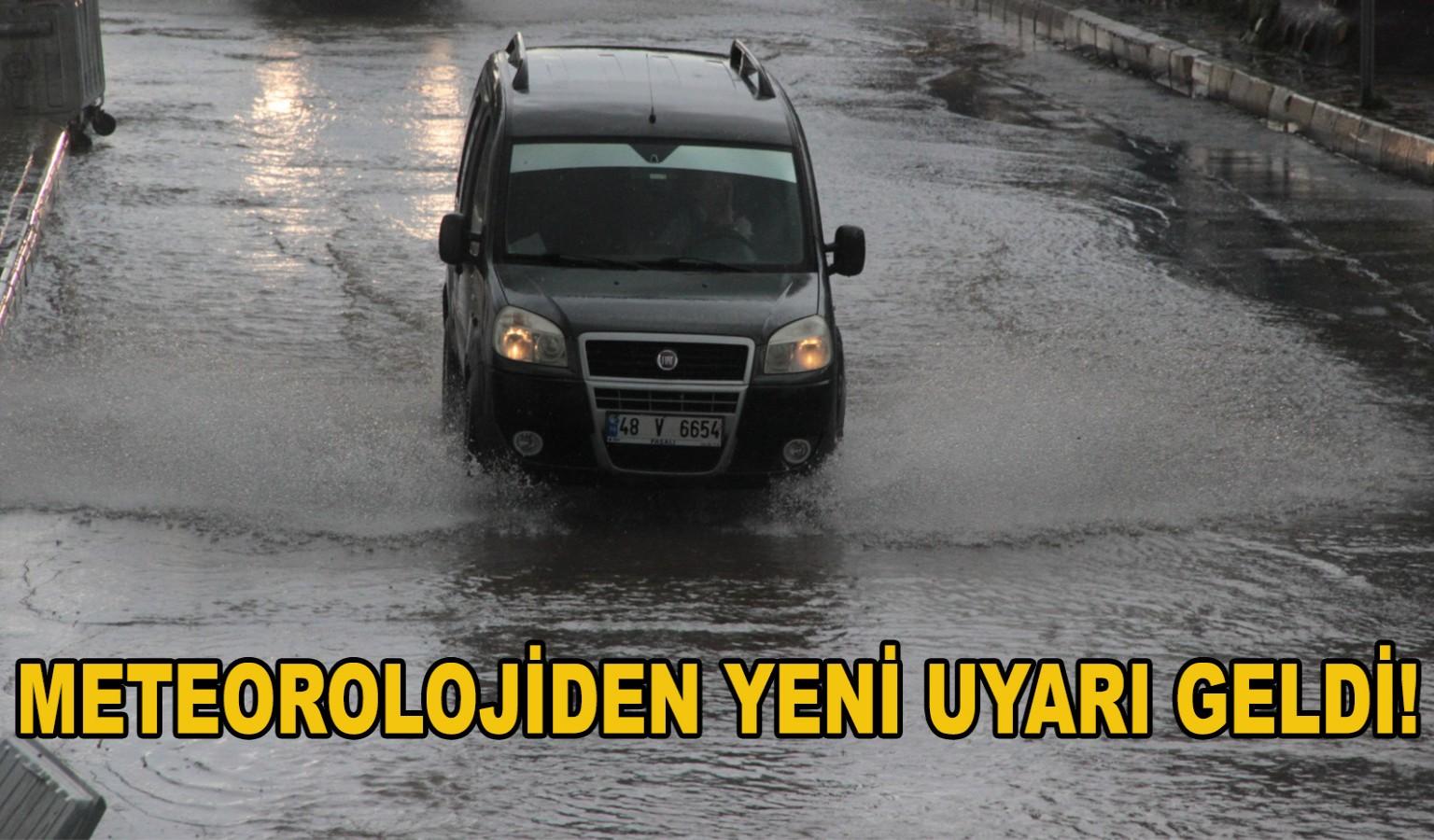 METEOROLOJİDEN YAĞIŞ UYARISI!..