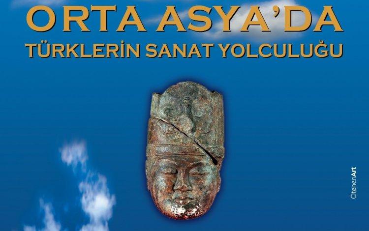 Orta Asya'da Türklerin Yolculuğu