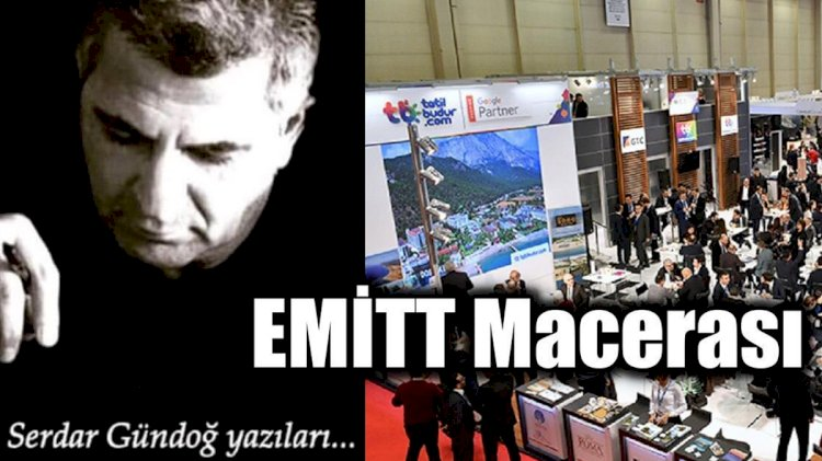 EMİTT Macerası...