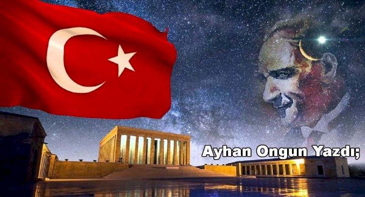 Atatürk'ü Anlamak!..