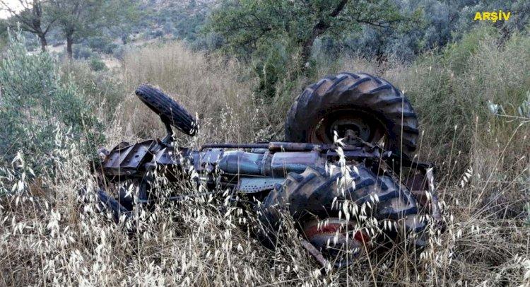 Yine Traktör Kazası; 1 Ölü, 1 Yaralı!